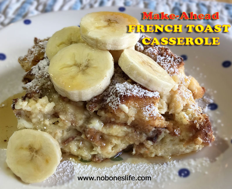French Toast Casserole by noboneslife.com