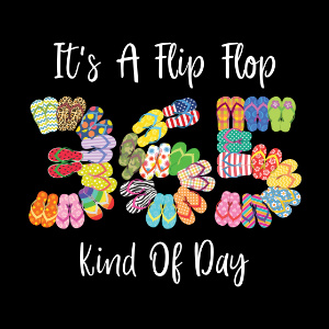 30+ It's A Flip Flop Kind Of Day Image