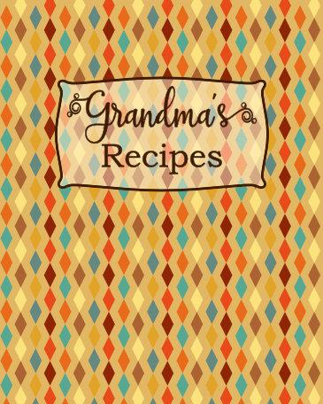 Grandmas recipe blank cookbook