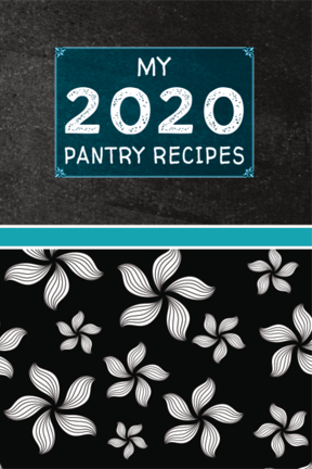 My 2020 Pantry Recipes Blank Cookbook